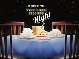 Parmigiano Reggiano Night: è giunta l'ora