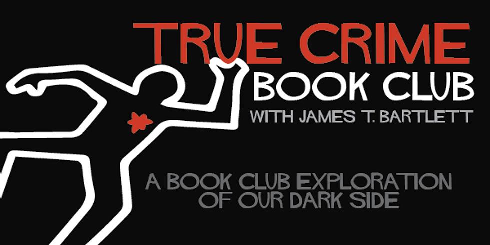 True Crime Book Club with James Bartlett