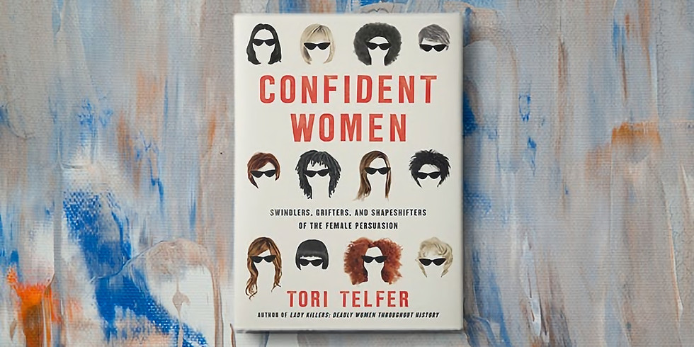 Confident Women with author Tori Telfer and special guest Lyz Lenz