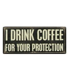 Coffee Protection Box Sign