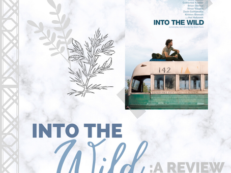 Into The Wild: A Review