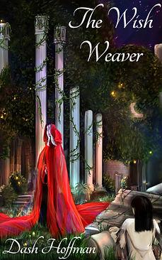 The Wish Weaver, Dash Hoffman, castle ruins, fairy tale, fairytale, folk tale, grimms bros, aesop fables, book, ebook, paperback, hardback, moral of the story, storybook