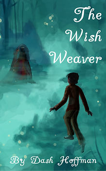 The Wish Weaver By Dash Hoffma, book, fantasy fiction