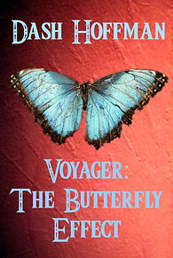 Voyager: The Butterfly Effect, Dash Hoffman, Novel, Book, Fantasy Fiction, Thriller, Crime, Murder Mystery, Time Travel, Butterfly Effect, Blue Butterfly, Brown Paper Packages Book Club