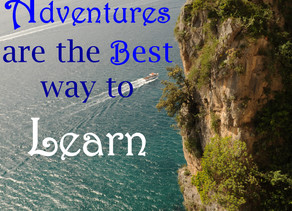 Adventure Really Is The Best Way To Learn!