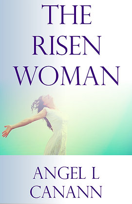 The Risen Woman