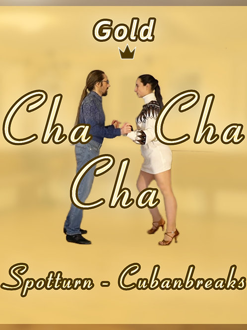 Cha Cha Cha - Spotturn, Cuban Breaks - Stufe 5 (Gold)