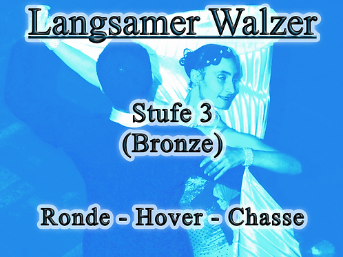 Langsamer Walzer - Stufe 3