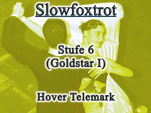 Slowfoxtrot - Stufe 6
