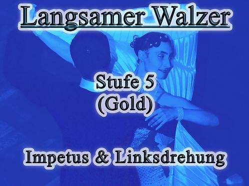 Langsamer Walzer - Stufe 5