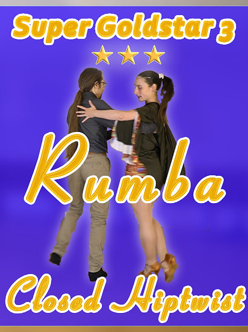 Rumba - Closed Hiptwist - Stufe 10 (Super Goldstar 3)