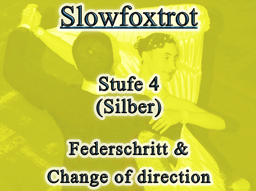 Slowfoxtrot - Stufe 4