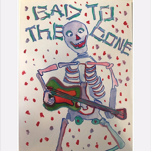 Bad to the Bone water color