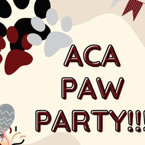 ACA Paw Parties!