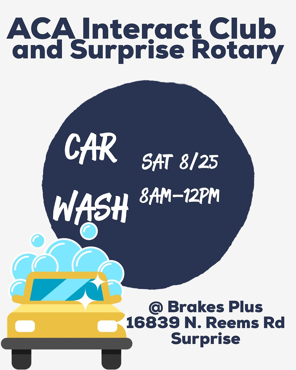 Car Wash Poster: Saturday August 25th from 8am-12pm for the ACA Interact Club and Surprise Rotary