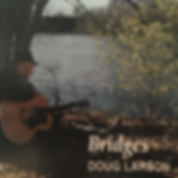Doug Larson | Bridges CD cover