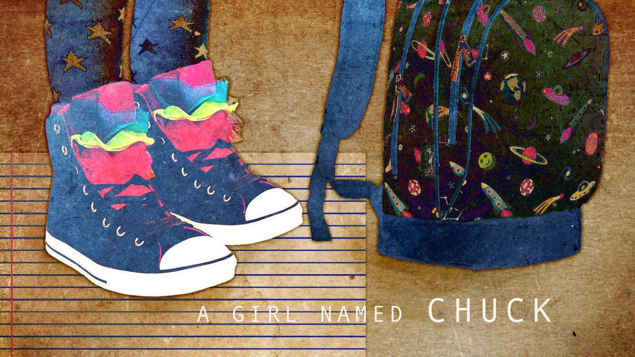 A Girl Named Chuck