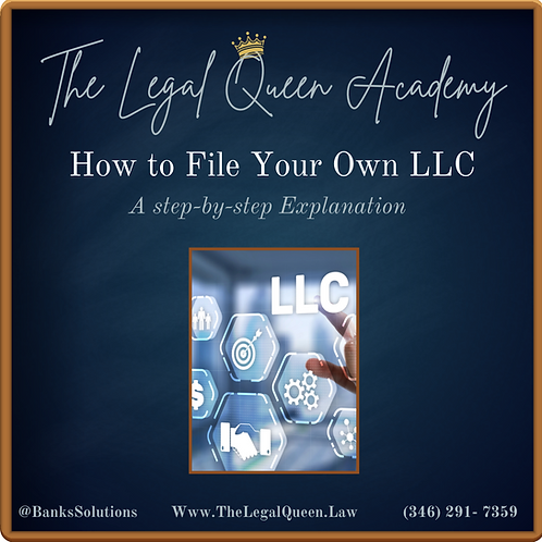 """E-Course """" How to File Your Own LLC"""""""
