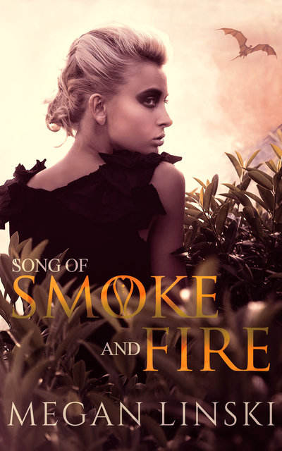 Song of Smoke and Fire