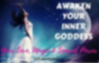 Awaken your inner goddess.JPG