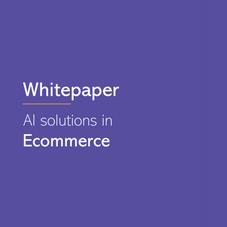 AI solutions in E-Commerce