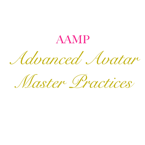 AAMP Advanced Avatar Master Practices Session