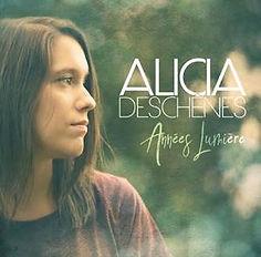 Alicia Deschênes, Années Lumière
