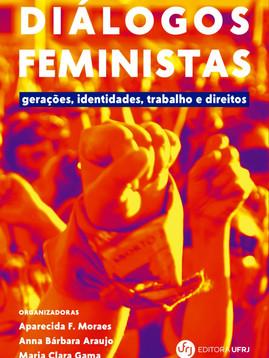 Diálogos feministas: gerações, identidades e direitos