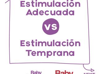 Estimulación Temprana vs Estimulación Adecuada