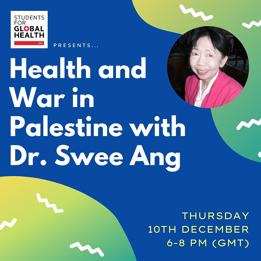 Health and War in Palestine with Dr. Swee Ang