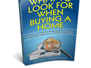 What To Look For When Buying a Home Ebook