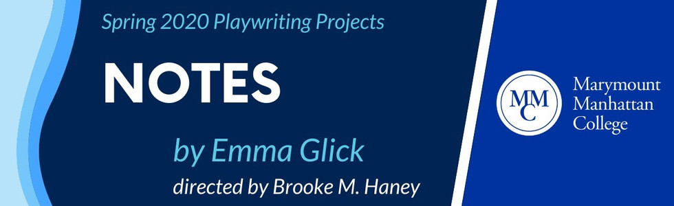 Notes, by Emma Glick