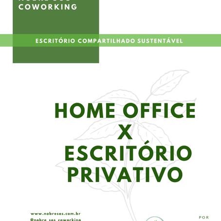 Home office X Escritório Privativo