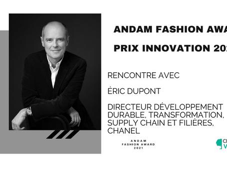 Rencontre avec Éric Dupont,     Directeur développement durable chez CHANEL