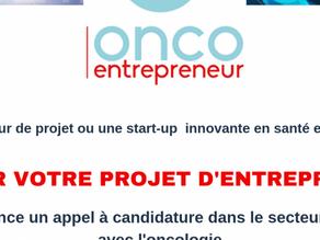 Appel à projet au programme OncoEntrepreneur