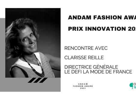 Rencontre avec Clarisse Reille, Directrice Générale du DEFI La Mode De France