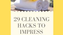 29 Cleaning Hacks to Impress Buyers