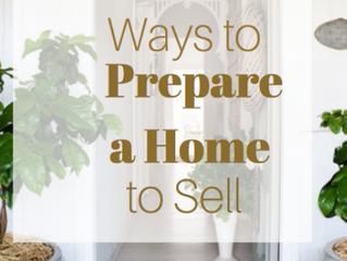 Preparing Your Home to Sell!
