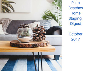 Palm Beaches Home Staging Digest  October 2017