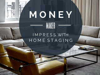 Money Maker - Home Staging to Impress