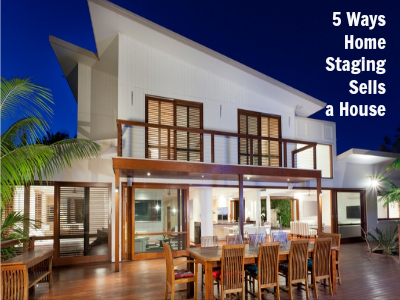 5 Ways Home Staging Sells A House