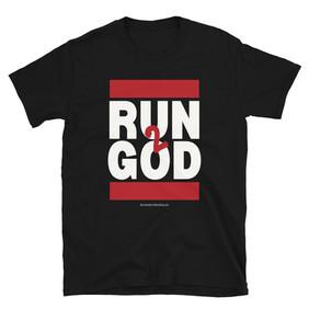 Run 2 God T-Shirt