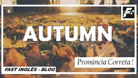 AUTUMN - Pronúncia correta