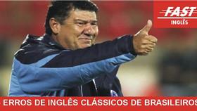 5 Erros clássicos de inglês por brasileiros