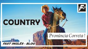 COUNTRY - Pronúncia correta