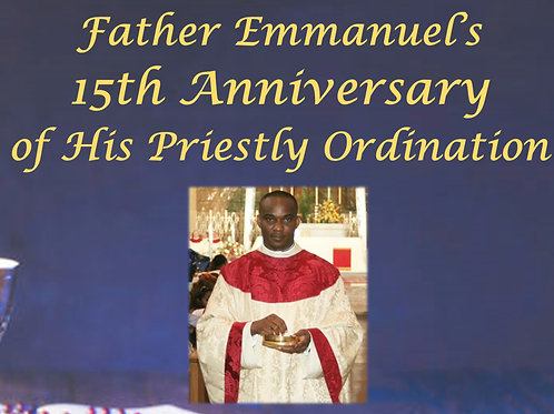 Father Emmanuel's 15th Anniversary Ticket
