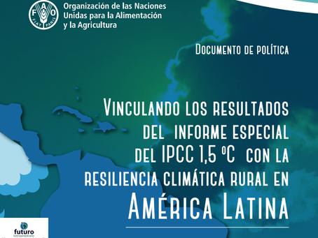 Vinculación resultados del informe del IPCC 1,5 C y la resiliencia climática rural en América Latina