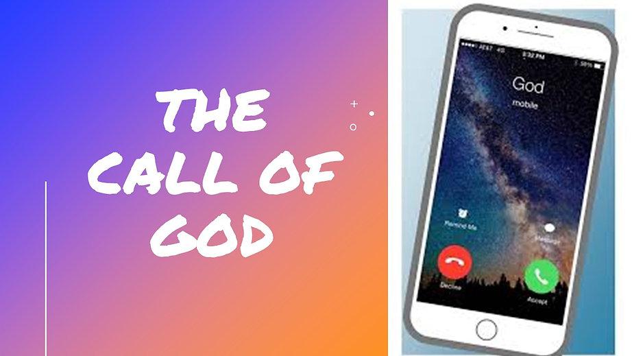THE CALL OF GOD.jpg