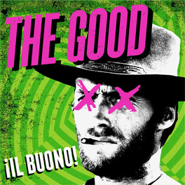 Green Day X The Good, The Bad & The Ugly - ¡Il Buono!