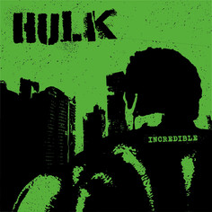 Rancid X Hulk - Incredible